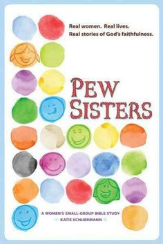Pew Sisters: A Women's Small-group Bible Study