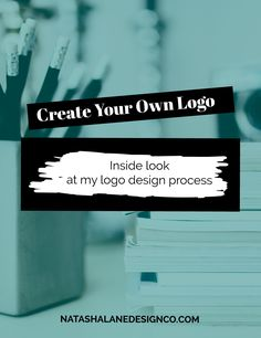 Create Your Own Logo. Ever wonder how designers create logos? In this post I will go over my step by step guide on how I create my logos.