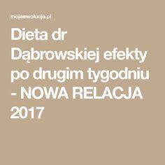 Dieta dr Dąbrowskiej efekty po drugim tygodniu - NOWA RELACJA 2017 Diet
