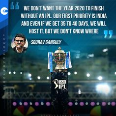 BCCI President Sourav Ganguly raised the hopes of fans who are waiting for some good news in the form of IPL 2020
