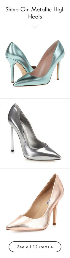 """Shine On: Metallic High Heels"" by polyvore-editorial on Polyvore"