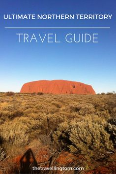 The Northern Territory is perhaps the most underrated place to visit in Australia. There's so much to do when visiting here! Read my guide to travelling in the Northern Territory to find out more!
