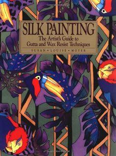 Silk Painting: The Artist's Guide to Gutta and Wax Resist... http://www.amazon.com/dp/0823048284/ref=cm_sw_r_pi_dp_85Etxb0MX5SXG