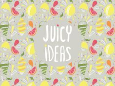 Juicy Ideas by Joanne Loo YingJia, via Behance