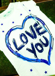 MY T-SHIRT I love you