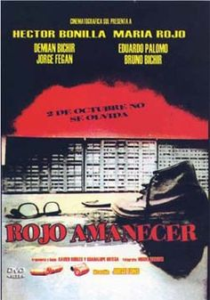 """Rojo Amanecer"" (Mexico)...a shocking movie based on real events."
