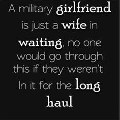 So true on every level of a military relationship. army girlfriend Dating Tips you can find here : www.erelationshiptips.com
