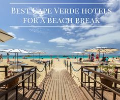 Enjoy a beach holiday in Cape Verde when you stay in one of our beachfront hotels located across the archipelago. Cape Verde Hotels, Travel Guides, Travel Tips, Top Hotels, Beach Holiday, Archipelago, Adventure Travel, Beaches, Traveling By Yourself