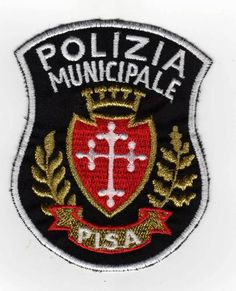 Pisa Italy Municipal Police Patch New and Unused   eBay