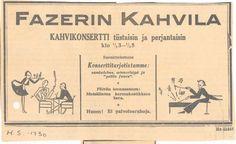 Vanha mainos - Fazerin kahvilan kahvikonsertti #KarlFazer #history Nostalgia, Memories, History, Retro, Legends, Movie Posters, Dreams, Live, Inspiration