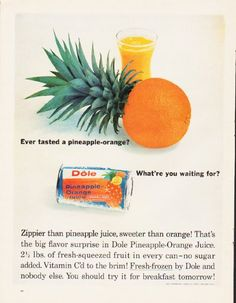 "Description: 1964 DOLE vintage magazine advertisement ""pineapple-orange"" -- Ever tasted a pineapple-orange? What're you waiting for? Zippier than pineapple juice, sweeter than orange! That's the big flavor surprise in Dole Pineapple-Orange Juice. 2 1/2 lbs. of fresh-squeezed fruit in every can -- no sugar added. Vitamin C'd to the brim! Fresh-frozen by Dole and nobody else. You should try it for breakfast tomorrow! -- Size: The dimensions of the full-page advertisement are approximately ..."