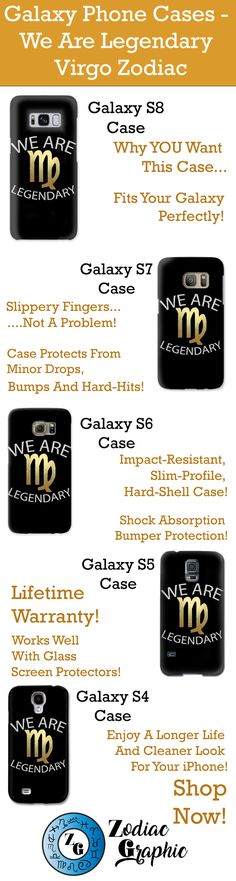 Galaxy S8 || Galaxy S7 || Galaxy S6 || Galaxy S5 || Galaxy S4 || We Are Legendary Virgo - Phone Case || Zodiac || Zodiac Sign || Zodiac Gift || Virgo || Virgo Zodiac Gift || Gift For Virgo || August Birthday Gift || September Birthday Gift