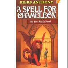 Xanth series by Piers Anthony I like most of them but they are more my mom's favorite.