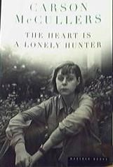 The Heart Is a Lonely Hunter: Carson McCullers: 0046442526418: Amazon.com: Books