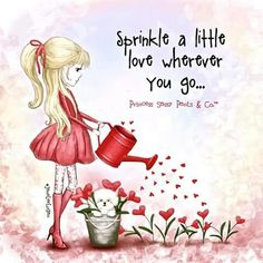 Sprinkle a little love