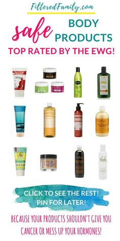 Natural Living | Nontoxic | Safe Products | The Best Rated Natural Body Products | via FilteredFamily.com