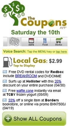 Unbelievable coupon savings at your favorite stores, restaurants & gas stations with The Coupons App.