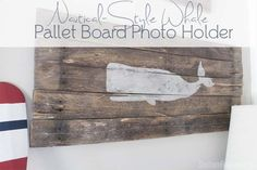 DIY Pallet Board Photo Holder   Nautical Style Whale - Southern Revivals