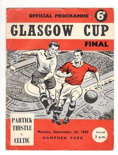 Partick Thistle v Celtic 1960 - 1961  Glasgow Cup Final | eBay