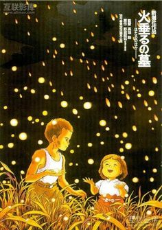 Grave of the Fireflies- Studio Ghibli One of the most beautiful and unexpectedly heart wrenching movies I have seen.  I seriously suggest this movie.  Animated, but does not sugar coat anything. Very raw and a bit hard to watch at times.  Over all- amazing