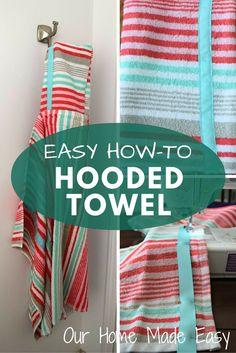 An easy step by step tutorial for how to make a hooded towel for little kids! Super easy. Click to see the steps!