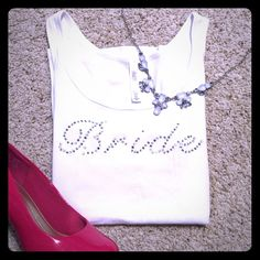 "Bride tank Cute Bride tank! Rhinestone ""bride"". Good preloved condition. Slight piling under arm. Bundle to save more! No trades please. Gilligan & O'Malley Tops Tank Tops"