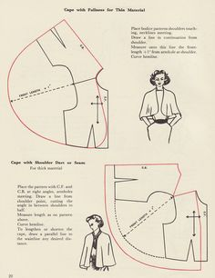 Adventures with Tigergirl: How to make a cape / capeletVery easy pattern drafting directions for two charming vintage capes.This is from a book I just received - Successful Dressmaking The Complete Book of Dressmaking, fully illustrated with step by Dress Sewing Patterns, Vintage Sewing Patterns, Clothing Patterns, Skirt Patterns, Coat Patterns, Blouse Patterns, Sewing Clothes, Diy Clothes, Ladies Clothes