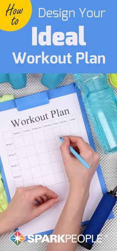 How to Design Your Ideal Workout Plan. Your workout, your way! Learn how to exercise the healthy way, starting with your own workout plan. | via @SparkPeople