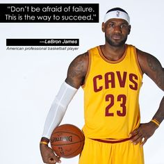 "‪#‎InspirationalQuote‬ : ""Don't be afraid of failure. This is the way to succeed."" - LeBron James."