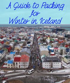 Packing Guide for Winter In Iceland ... good to know! #iceland #wanderlust