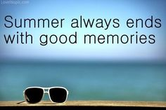 Summer memories quotes summer beach glasses ocean