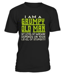 I Am A Grumpy Old Man My Level Of Sarcasm Depends On Your Level Of Stupidity Shirt, I Am A Grumpy Old Man tshirt, My Level Of Sarcasm Depends On Your Level Of Stupidity Shirt   Fathers Day Shirt, daddy tshirt, grumpy old man tshirt, level of sarcasm tshirt,    TIP: If you buy 2 or more (hint: make a gift for someone or team up) you'll save quite a lot on shipping.    Guaranteed safe and secure checkout via:   Paypal | VISA | MASTERCARD     Click theGREEN BUTTON, select your size and...