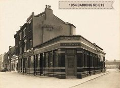 1954 BARKING RD E13 London Pubs, Old London, Old Photographs, Old Photos, Newham, East End London, West Ham, Beautiful Buildings, London England