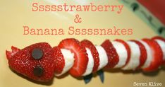 Sssstrawberry & Banana Ssssnakes. Yummy and fun snake snacks!