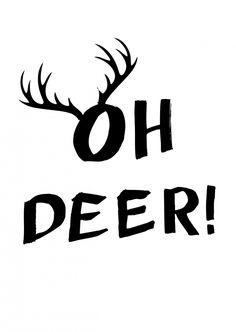 Oh Deer | Humor | Echte Postkarten online versenden | MyPostcard.com Christmas Deer, Christmas Quotes, Xmas Drawing, Deer Wallpaper, Bullet Journal Quotes, Christmas Coasters, Beautiful Lettering, Sign Stencils, Oh Deer