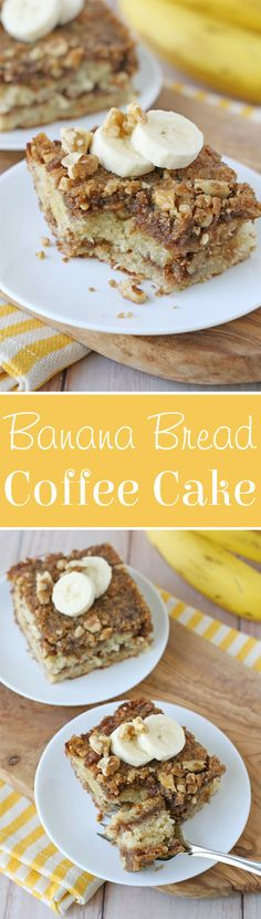 Two delicious treats in one... Banana Bread and Coffee Cake!
