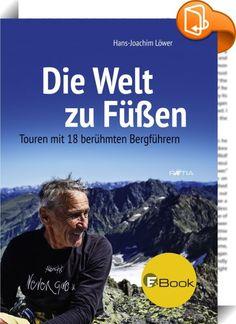 Die Welt zu Füßen    ::  Mit Sepp Dengg auf die Zugspitze, mit Olaf Reinstadler auf den Ortler, mit Marianne Ebneter auf die Jungfrau, mit Horst Fankhauser auf die Stubaier Gletscher. Große Ziele werden zu einem noch größeren Erlebnis, wenn man am Seil eines berühmten Guides geht.  Der Autor war mit 18 Männern und Frauen, die schon Tausende von Bergfans geführt haben, in den Alpen unterwegs. Er bestieg bekannte, aber auch einsame Gipfel in Südtirol, Deutschland, Österreich und der Schw...