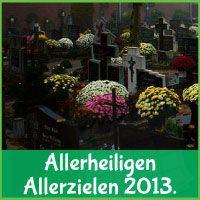 Sta Even Stil Bij Overledenen En Medemens Tijdens Allerheiligen Allerzielen 2013.
