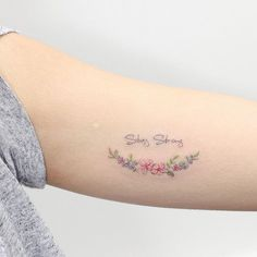 🌾🌺Stay strong 🌸💐 Artist: @hktattoo_mini