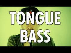 Learn How To Beatbox: TONGUE BASS - YouTube