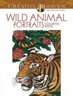 Introducing Creative Haven Wild Animal Portraits Coloring Book Adult Coloring. Buy Your Books Here and follow us for more updates!