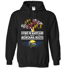 Living in Maryland with Montana Roots, Order HERE ==> https://www.sunfrog.com/States/Living-in-Maryland-with-Montana-Roots-fvkjxcdybr-Black-Hoodie.html?89701, Please tag & share with your friends who would love it , #christmasgifts #renegadelife #superbowl