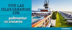 Ofertas en www.viajesviaverde.es: Vive las Islas Canarias con Pullmantur