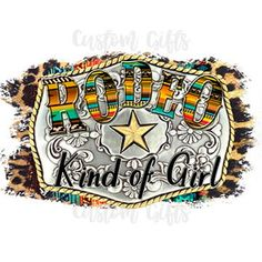 Rodeo Kind of Girl - Sublimation Transfer/Ready to Press Country Backgrounds, Cowgirl Shirts, Sublimation Mugs, Digital Form, White Ink, Cowgirl Boots, Dark Colors, Cute Designs, My Images