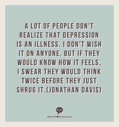 Depression- it's a serious thing. If someone you know- or if you think you might suffer from this disease, get help. What Causes Depression, Depression Hurts, Signs Of Depression, Depression Remedies, Mental Health Matters, Mental Health Awareness, Black Dog Depression, Antisocial Personality