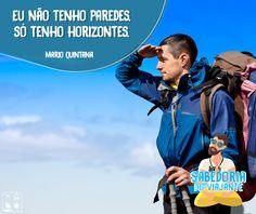 Não se prenda a quatro paredes, horizontes enormes e maravilhosos estão a sua espera. Vá em busca deles!  http://www.clubeturismo.com.br/site