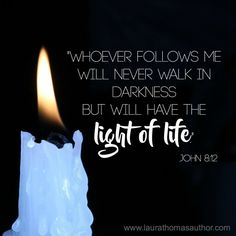 Let your light shine Let It Shine, Let Your Light Shine, Scripture Quotes, Bible Verses, Laura Thomas, Candle Quotes, Press Forward, John 8, Christian Post