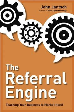 The Referral Engine: Teaching Your Business to Market Itself by John Jantsch, http://www.amazon.ca/dp/1591843111/ref=cm_sw_r_pi_dp_PBZusb0T7E0M0