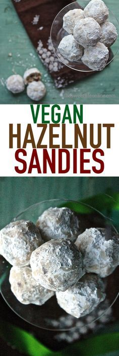 The ultimate Christmas cookie with a vegan spin: Hazelnut Sandies, Snowballs, or Russian Tea Cakes. Whatever you call them, they are delicious! Click the photo for the recipe.