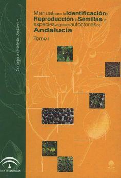 Manual de semillas forestales de Andalucía